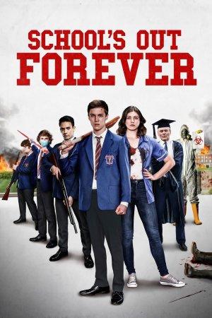 სკოლის გაცდენა სამუდამოდ / School's Out Forever