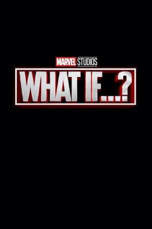 რა თუკი..? / WHAT IF..?