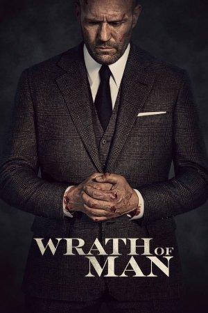 ადამიანური სიბრაზე / WRATH OF MAN