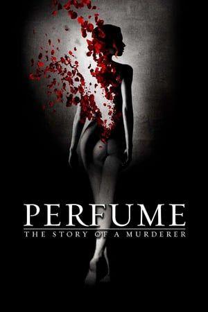 პარფიუმერი: ერთი მკვლელის ისტორია / Perfume: The Story Of A Murderer