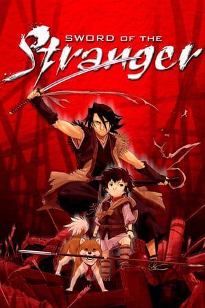 უცნობის მახვილი (ანიმაცია) / Sword Of Stranger