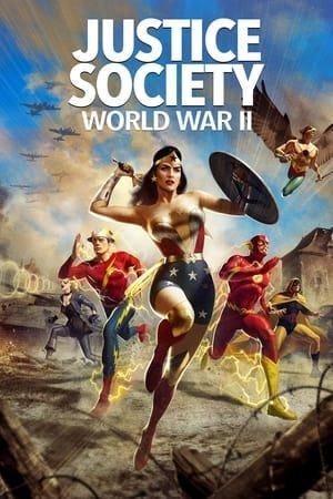 სამართლიანობის საზოგადოება: მეორე მსოფლიო ომი / Justice Society: World War II