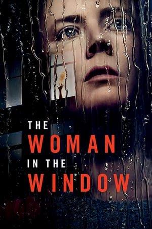 ქალი ფანჯარაში  / The Woman In The Window