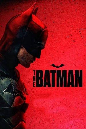 ბეტმენი / The Batman (2022)
