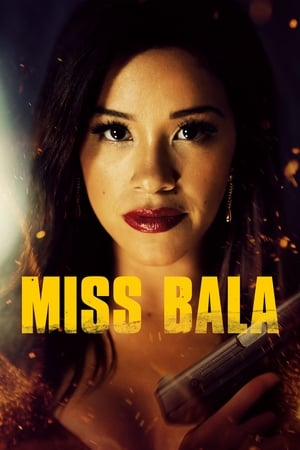 ქალბატონი ტყვია / Miss Bala
