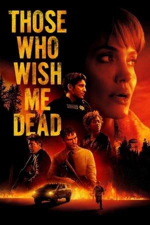 ისინი, ვისაც ჩემი სიკვდილი სურს / Those Who Wish Me Dead