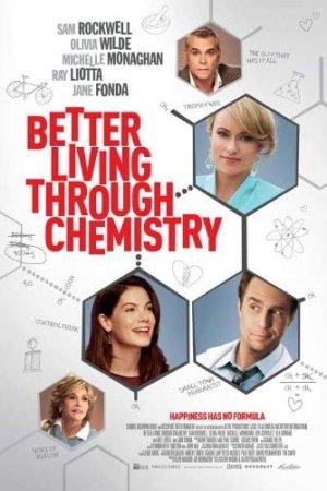 სიყვარული, სექსი და ქიმია / Better Living Through Chemistry