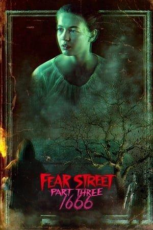 შიშის ქუჩა: ნაწილი მესამე -1666 / Fear Street: Part Three - 1666