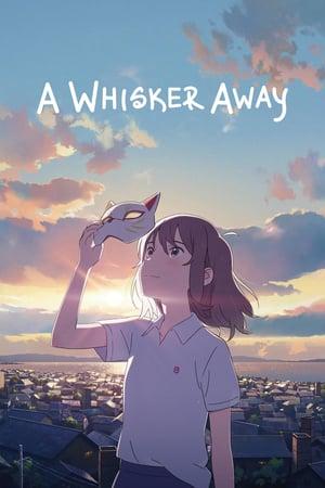 ცრემლების მეშვეობით / A Whisker Away