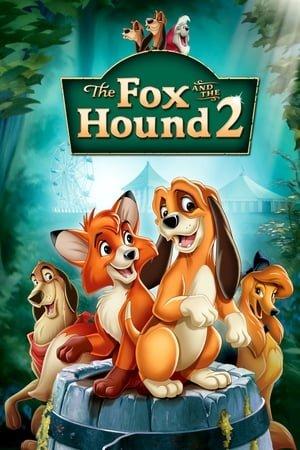 მელია და მონადირე ძაღლი 2 /  The Fox and the Hound 2