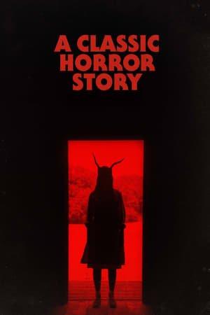 კლასიკური საშინელებათა ისტორია / A Classic Horror Story