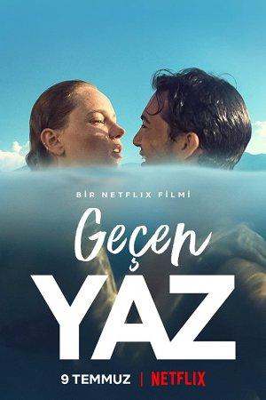 უკანასკნელი ზაფხული / Last Summer (Geçen Yaz)