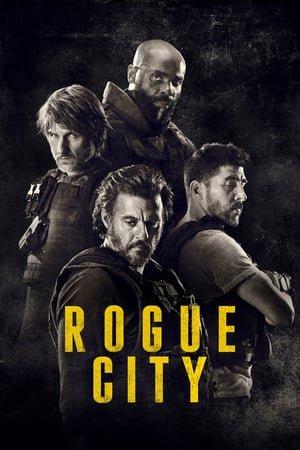 გაიძვერების ქალაქი / Rogue City