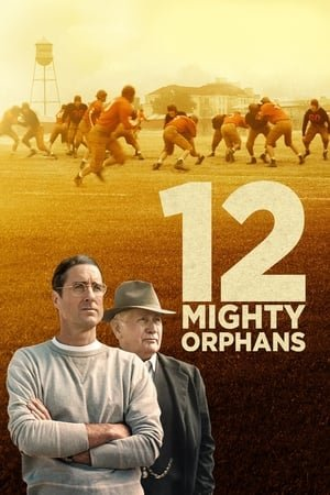 12 ძლევამოსილი ობოლი / 12 Mighty Orphans