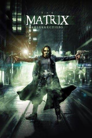 მატრიცა 4 / The Matrix Resurrections - მატრიცა (2021)