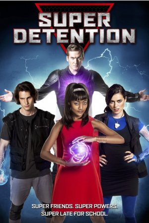 სუპერგმირების სასჯელი / Super Detention