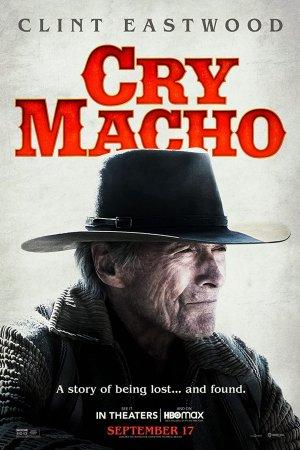მაჩოს ტირილი / Cry Macho