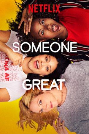 დიდებული ვიღაც / Someone Great